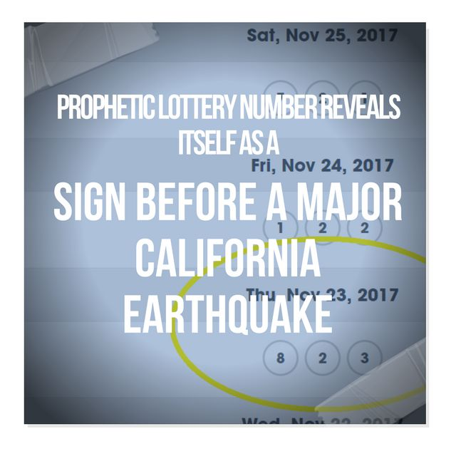 Prophetic Lottery Number Reveals Itself As A Sign On Thanksgiving Before A Major California Earthquake- Chuck Youngbrandt