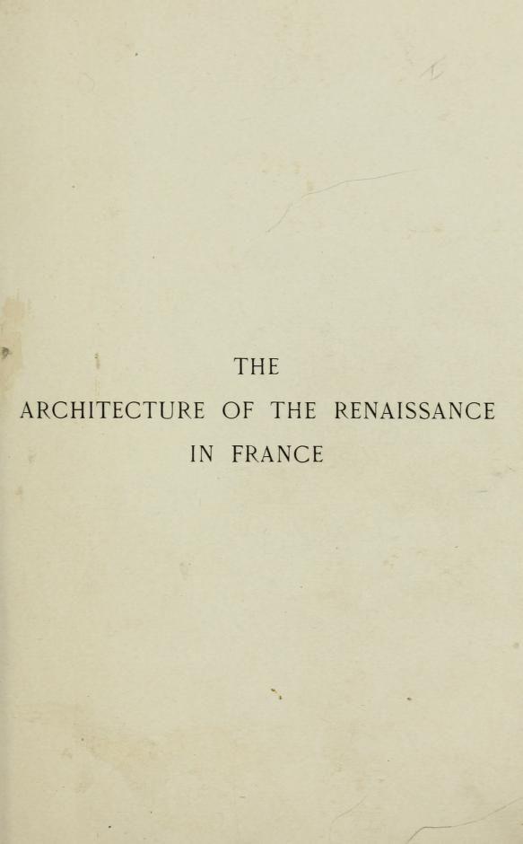 Архитектура эпохи Возрождения во Франции; ...