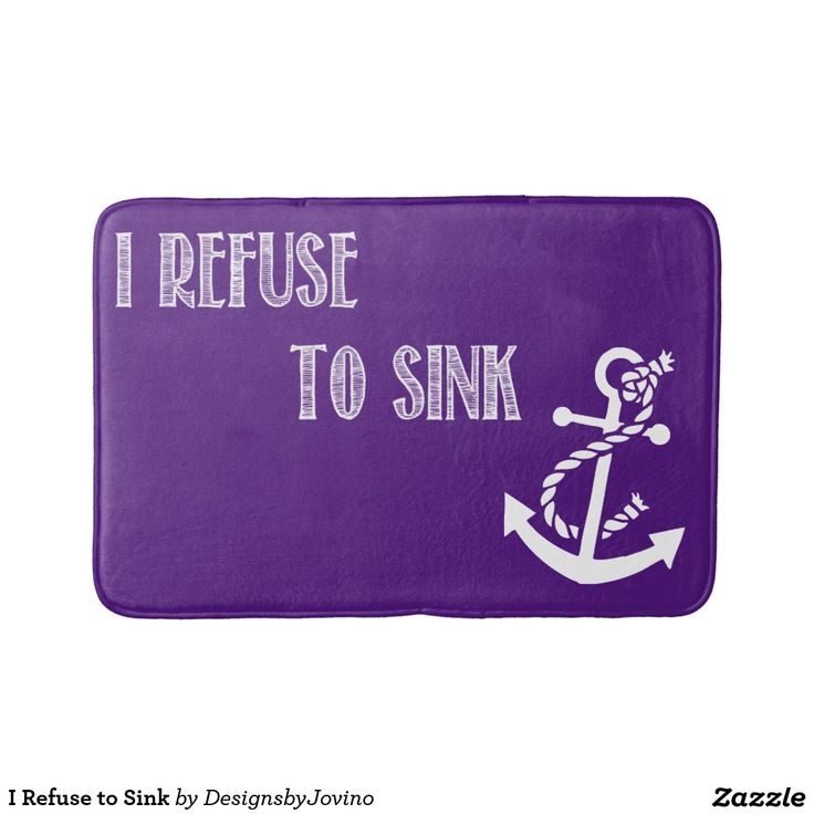 I Refuse to Sink Bath Mats (but in blue)