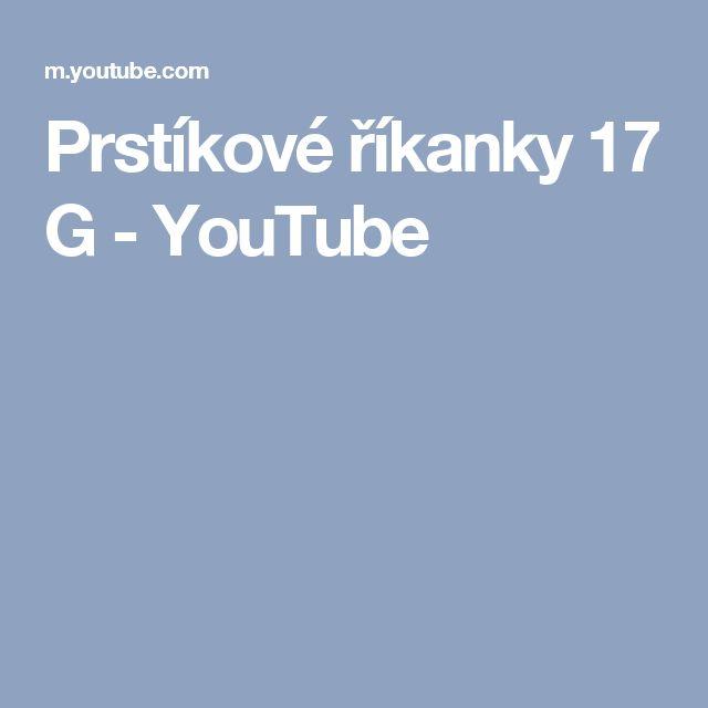 Prstíkové říkanky 17 G - YouTube