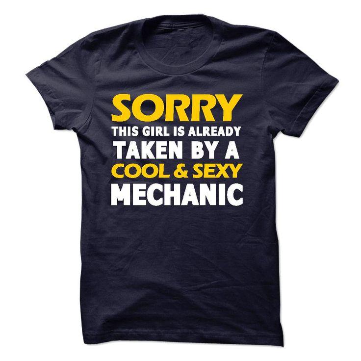 Taken By A Mechanic T Shirt