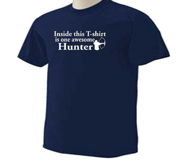 Inside This T-Shirt Is One Awesome Hunter Bow Hunting Sport T-Shirt by TeeDesignsbyVR on Etsy