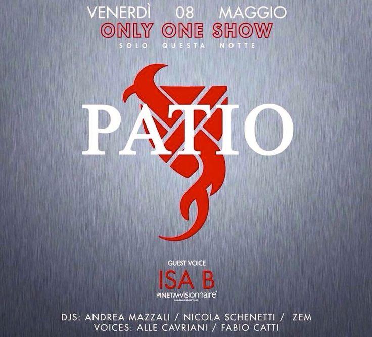 #patio #patiorubiera #onlyoneshow venerdì 8 maggio-liste/tavoli/info 3933366886 #dimitrimazzoni