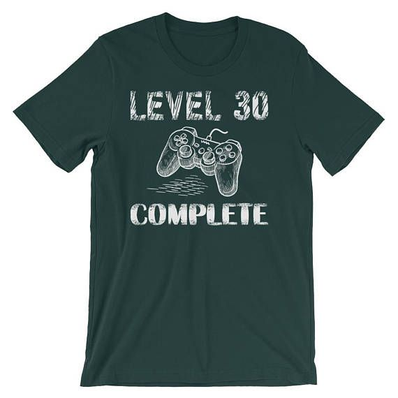 Level 30 Complete Shirt 30th Birthday Gifts Idea Video Game Lovers Geek Birthday Gifts T Shirts Funny For Men Short-Sleeve Unisex T-Shirt Show off this cool controller of your favorite console and check who is of your pride from the people you meet and you see how many people also have this passion to play video games in their thirty years old 30 year olds bday gift shirt.