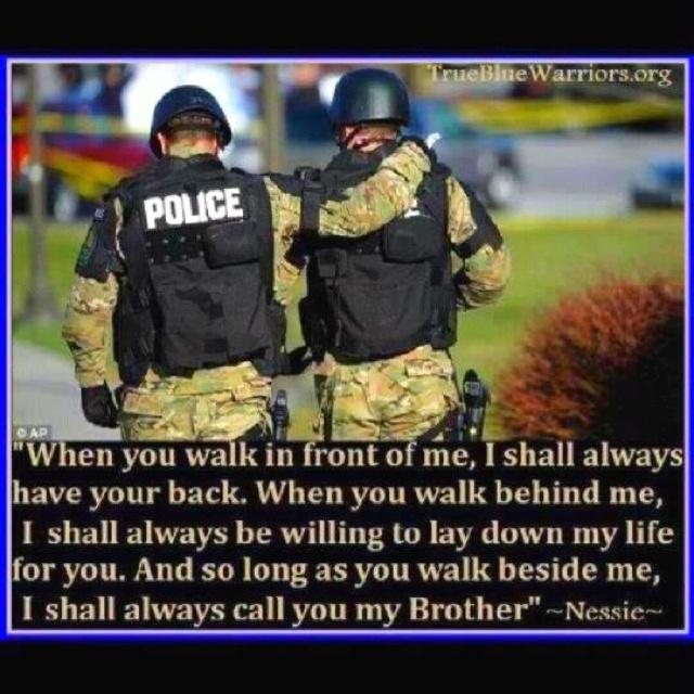 Brotherhood Quotes: #Brotherhood #Thin-Blue-Line!