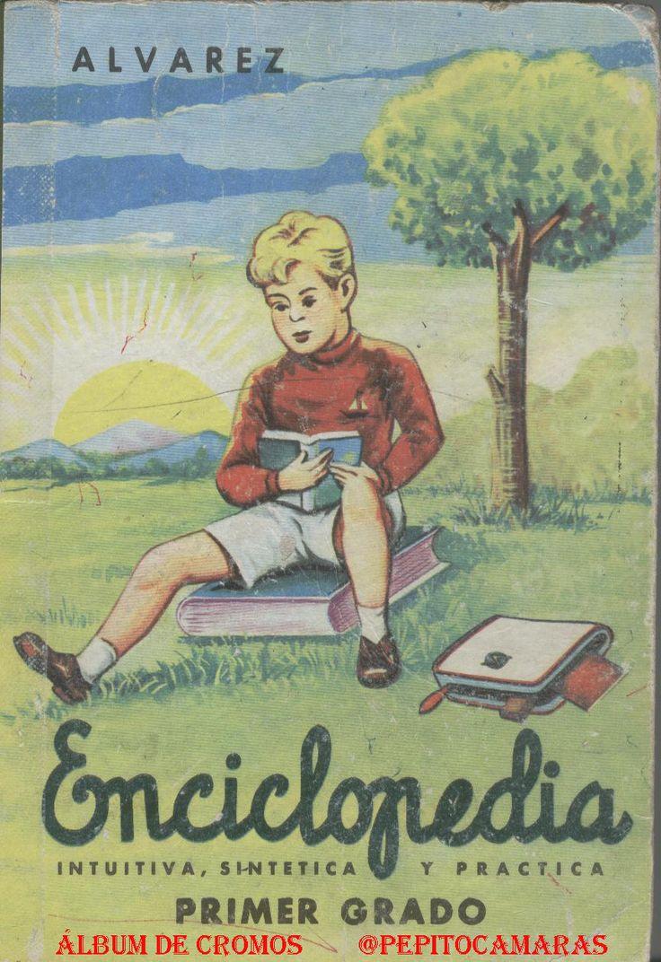 Libros escolares de nuestra niñez- Enciclopedia primer grado 1956