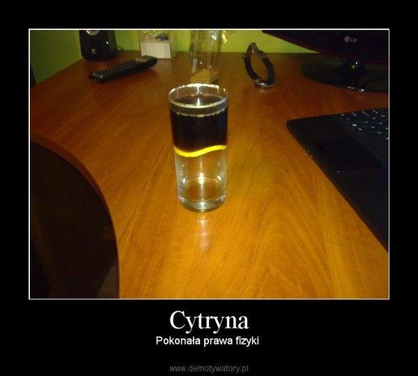 Cytryna – Pokonała prawa fizyki