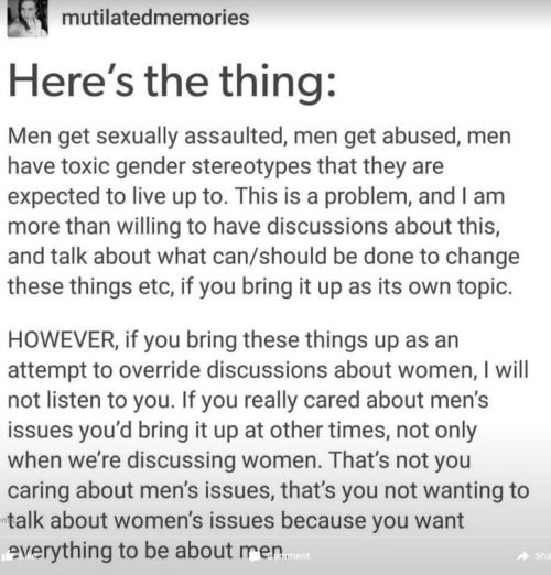 I am more than willing to talk about men's issues but right now, women's issues is slightly higher in my priorty list so I'm going to talk about it. Don't derail me  #feminism