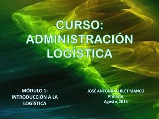 Administracion logistica modulo 1 2 3 4