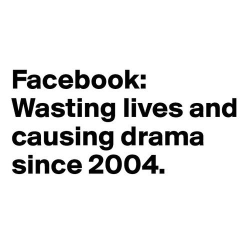 quotes about people who start drama Facebook Wasting