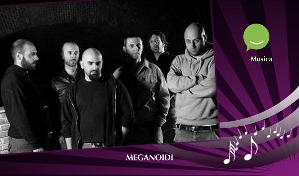 """""""Ardore e cura nella musica dei Meganoidi"""" Intervista alla band italiana dei Meganoidi a cura di @Sara Eriksson Stella - 12 marzo 2013  #cowinning"""