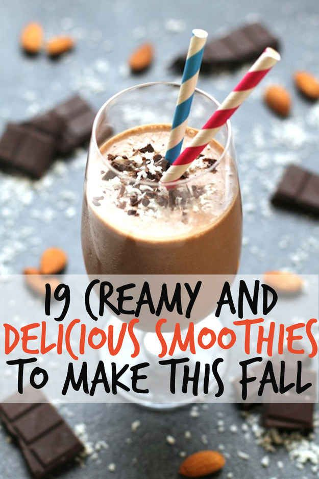 19 Creamy And Delicious Smoothies To Make This Fall