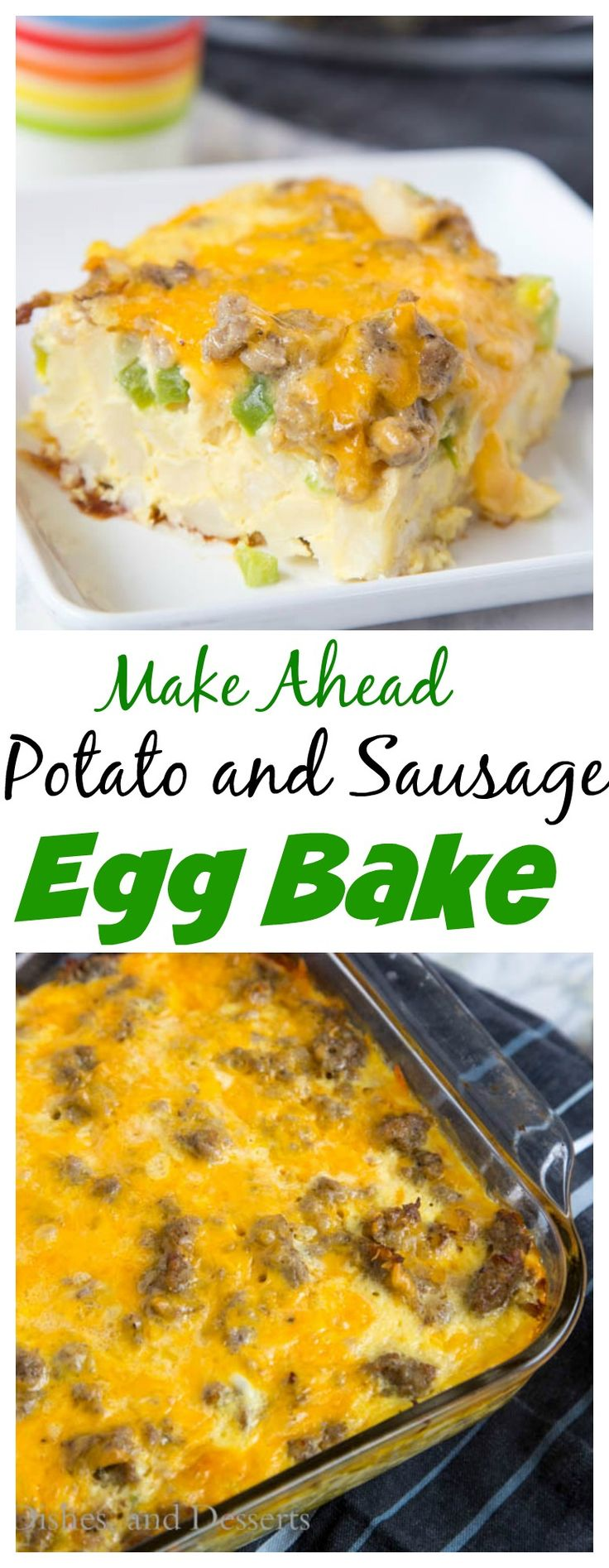 Make Ahead Potato and Sausage Egg Bake – a super easy make ahead egg bake made with hash browns, sausage, green peppers, and lots of cheese!  Perfect for brunch or when you have a house full of people!