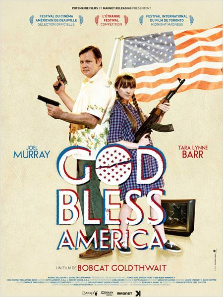 God Bless America, by Bobcat Goldthwait, with Joel Murray, Tara Lynne Barr