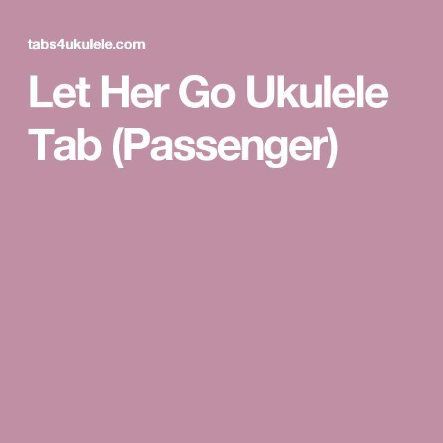 Ukulele ukulele tabs let her go : 1000+ images about Ukelele on Pinterest