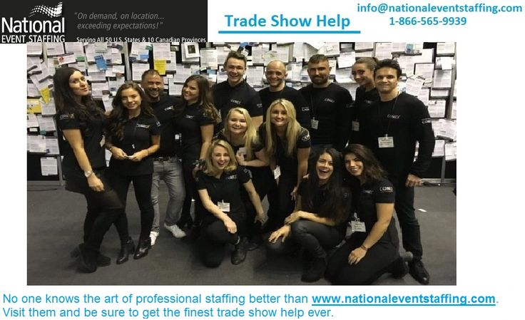 No one knows the art of professional staffing better than http://www.nationaleventstaffing.com/. Visit them and be sure to get the finest trade show help ever.