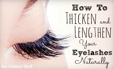 How to Thicken and Lengthen Your Eyelashes Naturally | Six Sisters' Stuff