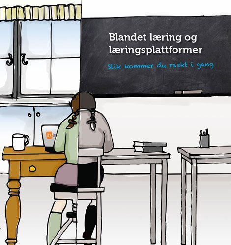 Blandet læring. Mange lærere mener at blandet læring løser mange av dagens utfordringer i klasserommet. Whitepaper for blandet læring fra itslearning.