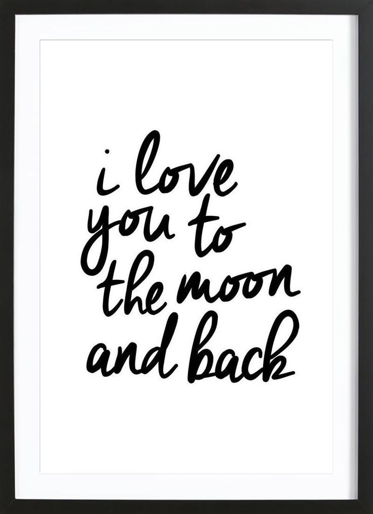 I Love You to the Moon and Back VON THE MOTIVATED TYPE now on JUNIQE!