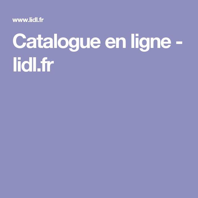 Catalogue en ligne - lidl.fr