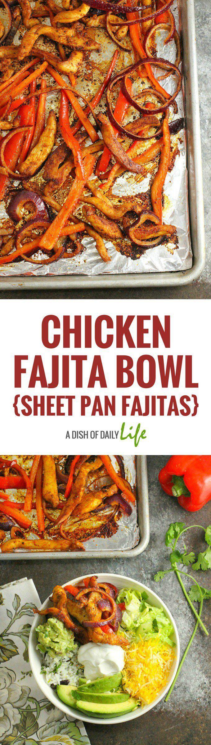 Chicken Fajita Bowls made with Sheet Pan Fajitas...healthy, easy and delicious!
