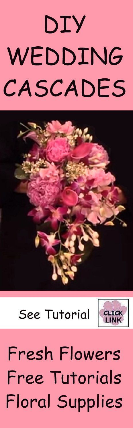 How to Make a Cascade Bridal Bouquet - Easy Wedding Flower Tutorial  - Step by step flower tutorial for making your own wedding bouquet.  Learn also how to make corsages, boutonnieres and centerpieces.  Buy fresh flowers and florist supplies in one stop shopping!