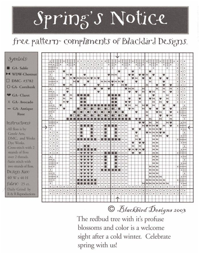 Spring's Notice - Blackbird Designs... all these years, it's free and i've never stitched it.  i didn't have pinterest to blame back then!!