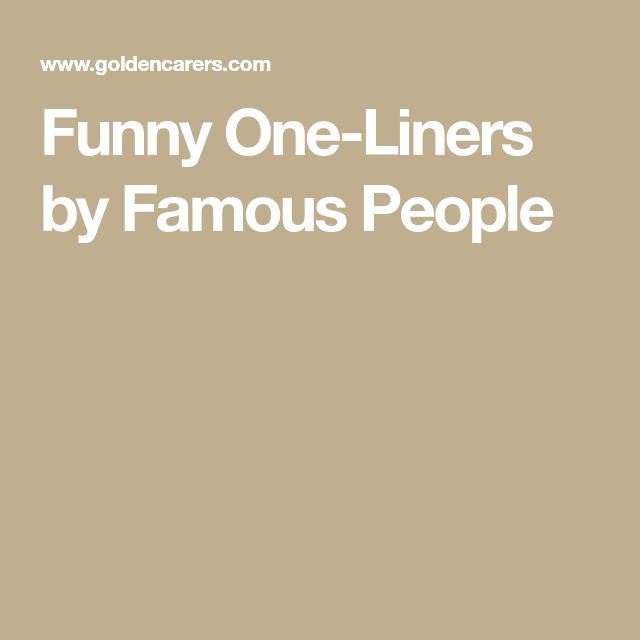 Witty One Line Quotes: Best 25+ Funny One Liners Ideas On Pinterest