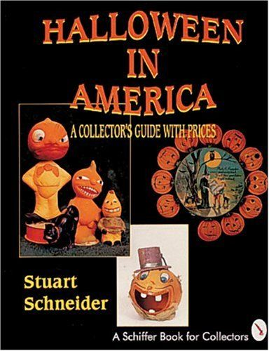 Halloween in America: A Collector's Guide With Prices (A Schiffer Book for Collectors) by Stuart L. Schneider,http://www.amazon.com/dp/0887407072/ref=cm_sw_r_pi_dp_kEVfsb0CT4C6PZ3D