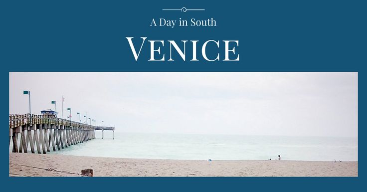 Check out the Venice Fishing Pier, Sharky's, Caspersen Beach, the beach for dogs and more in Venice Florida!