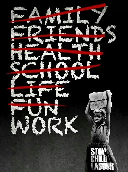 Child labor stops children from being able to enjoy their childhood like a child deserves to. They are often pushed against the wall and made to work because their family depends on them due to the intense poverty a lot of countries suffer. There is no win win.