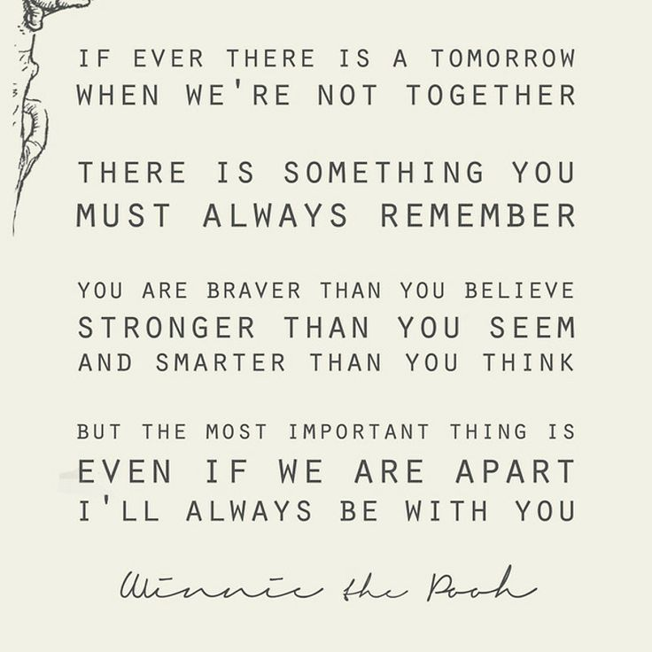 Winnie The Pooh Quote If Ever There Is A Tomorrow: 17 Best Images About Quotes On Pinterest