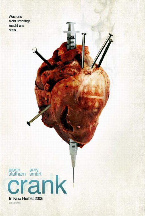 Crank Movie Poster #2 - Internet Movie Poster Awards Gallery