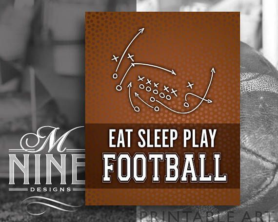 Football Quote Printables  Eat Sleep Play Football  Football