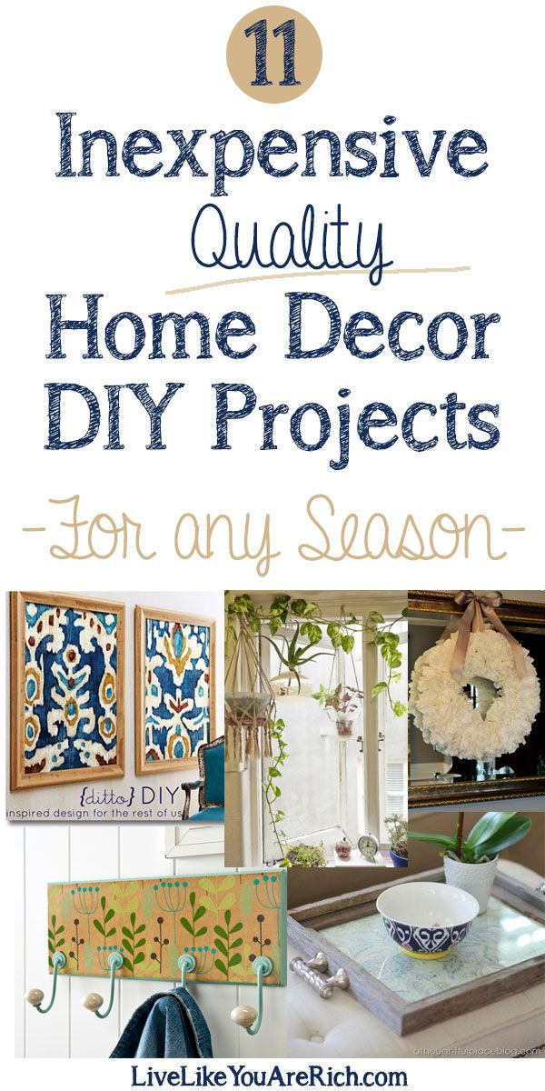 You don't have to spend a fortune decorating your home beautifully. This post is proof! Check out these amazing ideas of how you can create quality home decor items inexpensively. #LiveLikeYouAreRich