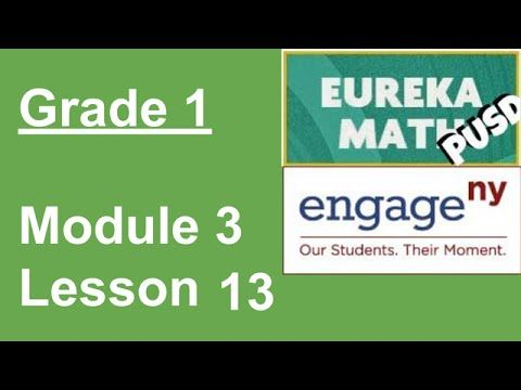 Eureka Math Grade 1 Module 3 Lesson 13 - YouTube | Eureka