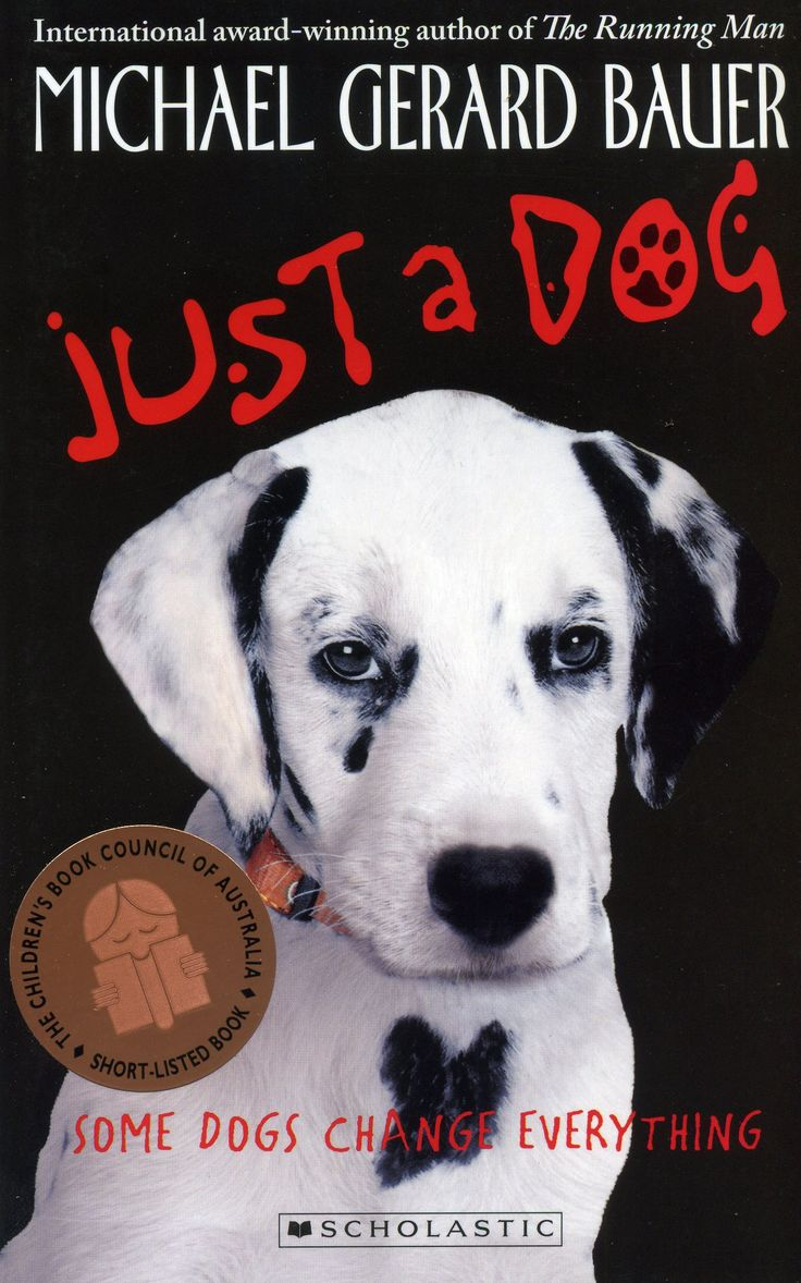Just a Dog by Michael Gerard Bauer CBCA Shortlist 2011 Young Readers.