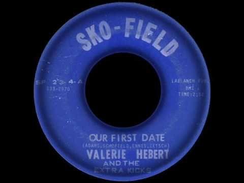 Valerie Hebert & The Extra Kicks - Our First Date * SKO-FIELD 23 * - YouTube