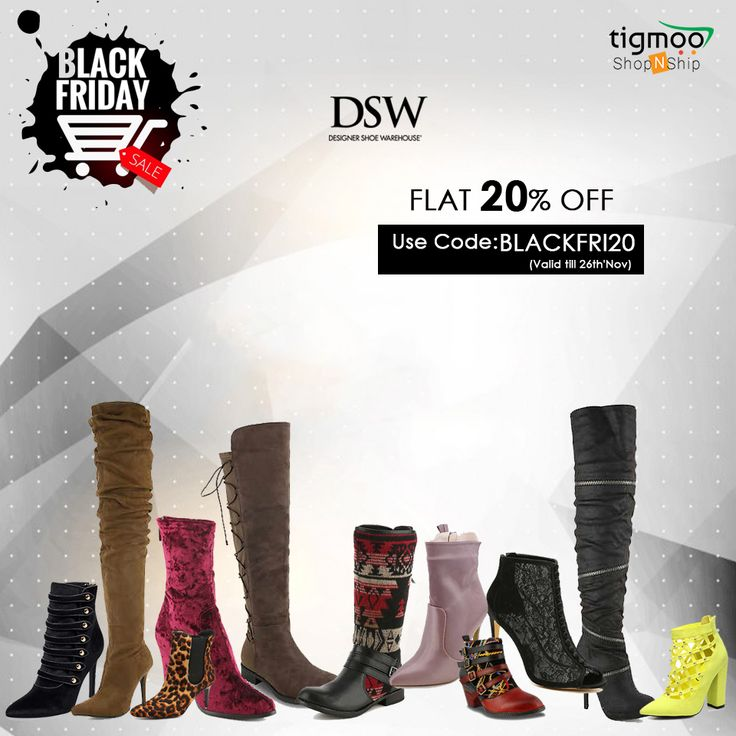 With Extra 20% OFF Don't forget to use Coupon Code BLACKFRI20 when you  checkout. Shop with #DSW, a #designershoewarehouse and ship with #Tigmoo  ShopNShip ...