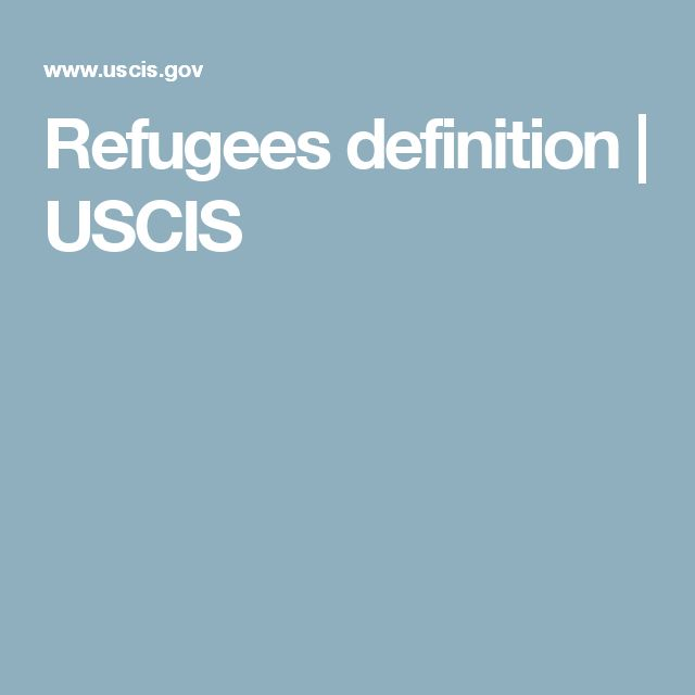 Refugees definition | USCIS