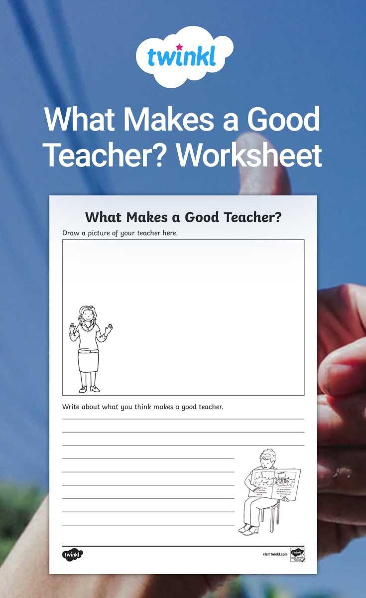 What Makes A Good Teacher Worksheet Teacher Worksheets Teacher Activities Best Teacher