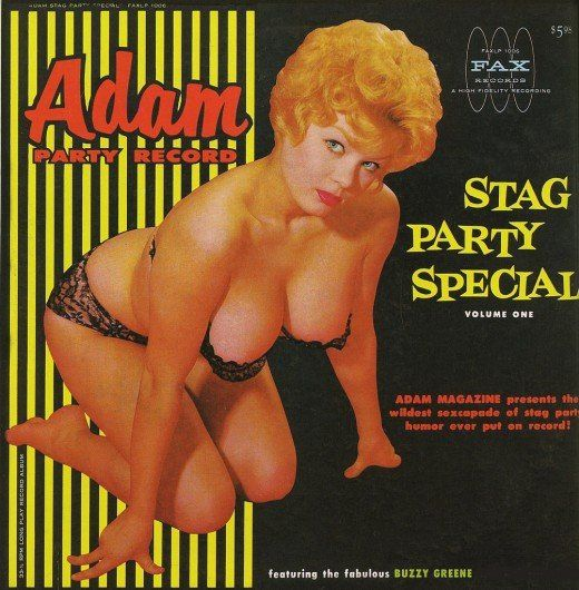 """STAG PARTY SPECIAL!! A WILD SEXCAPADE OF """"BLUE"""" HUMOR BY THE FABULOUS, LEGENDARY BUZZY GREENE! ADULTS ONLY!"""