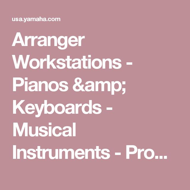 Arranger Workstations - Pianos & Keyboards - Musical Instruments - Products - Yamaha United States