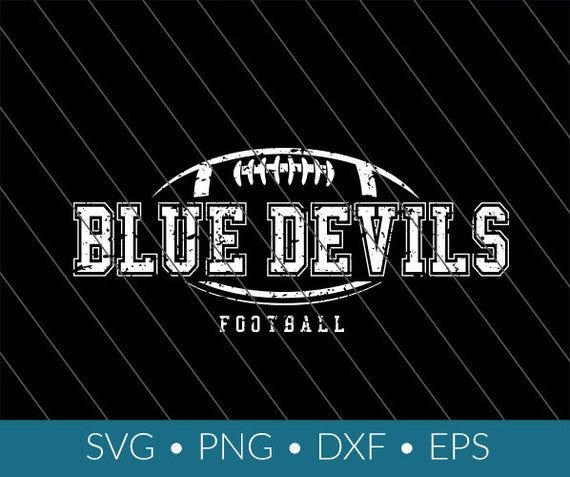 Blue Devils Svg Football Download Distressed Png Eps Dxf Cricut Silhouette Football Sister Svg Football