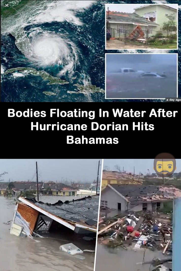 Bodies Floating In Water After Hurricane Dorian Hits Bahamas Floating In Water Funny People Pictures Hurricane