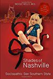 69 Shades of Nashville: Sociopathic Sex Southern Style Reviewed By Norm Goldman of Bookpleasures.com