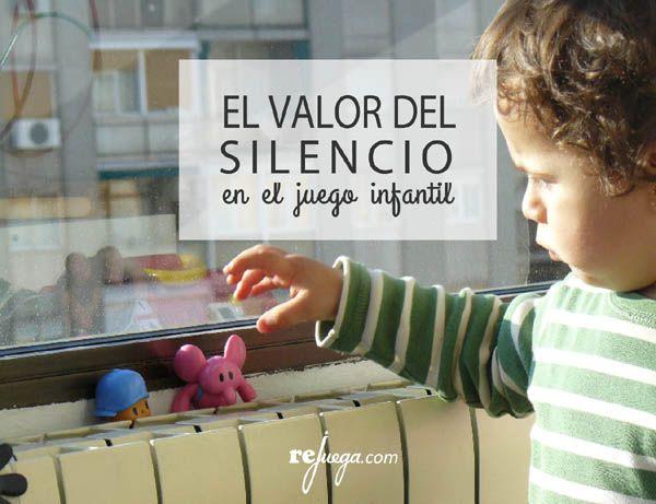 el_valor_del_silencio_en_el_juego_infantil_rejuega