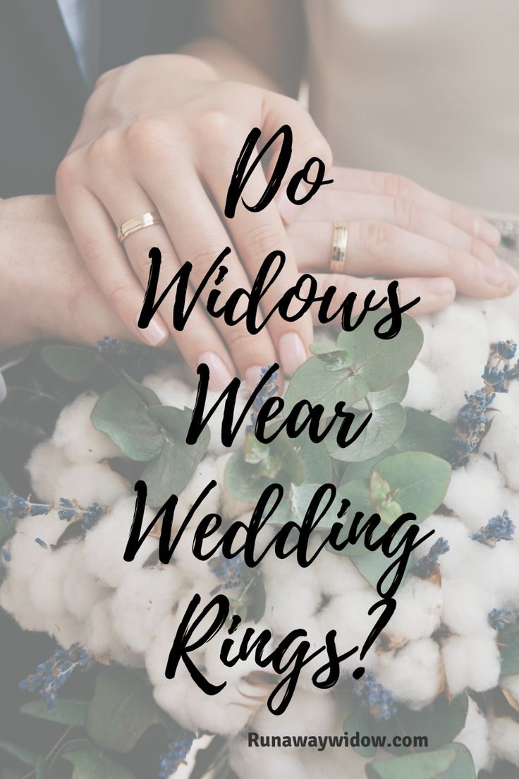 Do widows wear wedding rings? Widow, Wedding, Wedding rings