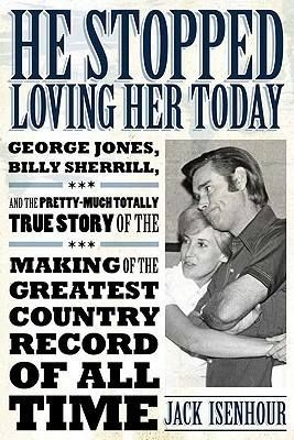 He Stopped Loving her today, one of my all time favorites by George Jones