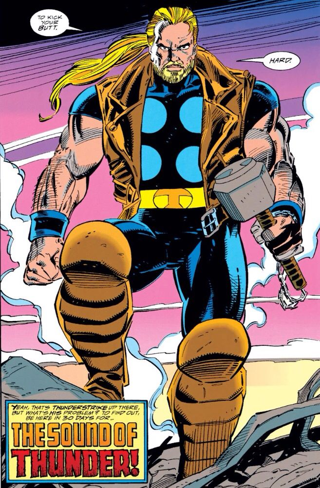 "After being separated from Thor's body, Eric Masterson became Thunderstrike, an ""urban"" version of the god of thunder with hammer built by Odin himself (1994 - Iron Man #303)"